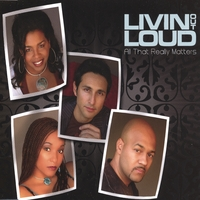 Livin Out Loud | All That Really Matters-CD Single