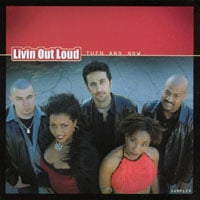 Livin Out Loud | Livin Out Loud: Then and Now- Sampler