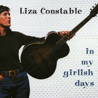 Liza Constable | In My Girlish Days