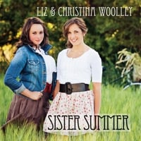 Liz & Christina Woolley | Sister Summer