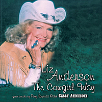 Liz Anderson | The Cowgirl Way (feat. Casey Anderson)
