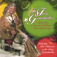 Liz Anderson | The Fairy Grandmother Sings Children's Christmas Songs