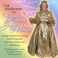 Liz Anderson | The Fairy Grandmother Sings Children's Songs for National Holidays