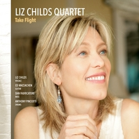 Liz Childs Quartet | Take Flight (feat. Ed MacEachen, Dan Fabricatore & Anthony Pinciotti)