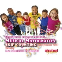 Liz Robinson | Liz Robinson & Musical Mathematics featuring Skip Counting (mulitplication facts)