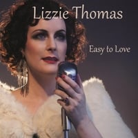 Lizzie Thomas | Easy to Love