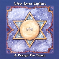 Lisa Jane Lipkin | A Prayer for Peace