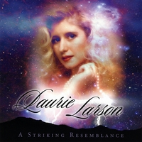 Laurie Larson | A Striking Resemblance