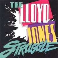 Lloyd Jones | The Lloyd Jones Struggle
