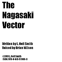 L. Neil Smith & Brian Wilson | The Nagasaki Vector