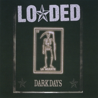 Loaded | Dark Days: Bonus Edition
