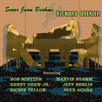 Richard Drexler | Senor Juan Brahms
