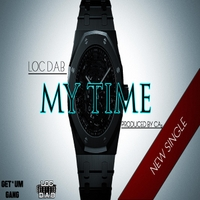 Loc D.A.B | My Time