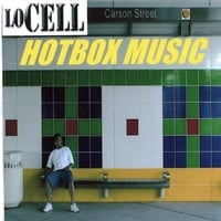 Lo Cell | Hotbox Music