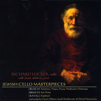 Richard Locker | Jewish Cello Masterpieces