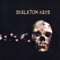 The Locksmiths | Skeleton Keys