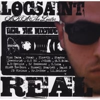 "Loc Saint | ""Real"" The Mixtape"