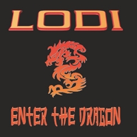 Lodi | Enter the Dragon