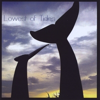 Lowest of Tides | Lowest of Tides