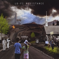 Lo-Fi Resistance | A Deep Breath