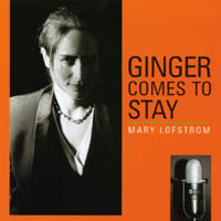 Mary Lofstrom | Ginger Comes to Stay
