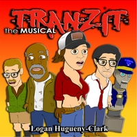Logan Hugueny-Clark | Tranzit the Musical