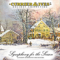 London Symphony Orchestra | Symphony For The Season: Currier & Ives Holiday Collection