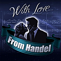 London Symphony Orchestra | With Love... From Handel