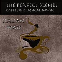 London Symphony Orchestra | The Perfect Blend: Coffee & Classical Music: Italian Roast