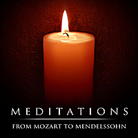 London Symphony Orchestra | Meditations: From Mozart To Mendelssohn