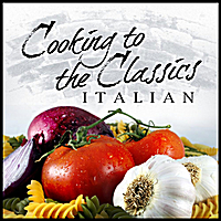 London Symphony Orchestra | Cooking To The Classics: Italian