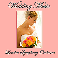 London Symphony Orchestra | Wedding Music For The Bride