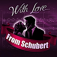 London Symphony Orchestra | With Love... From Schubert