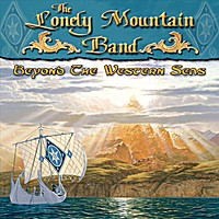 Lonely Mountain Band | Beyond the Western Seas