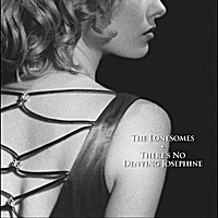 The Lonesomes | There's No Denying Josephine