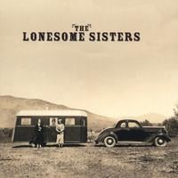 The Lonesome Sisters | The Lonesome Sisters