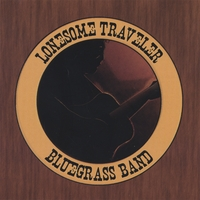 Lonesome Traveler Bluegrass Band | Lonesome Traveler Bluegrass Band