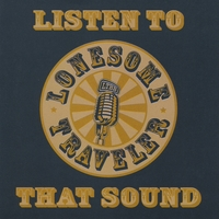 Lonesome Traveler Bluegrass Band | Listen To That Sound