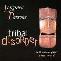 Longineu Parsons | Tribal Disorder