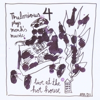Thelonious 4 | live at the hot house