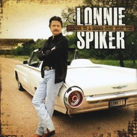 Lonnie Spiker | Coming To A Honky Tonk Near You