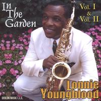 Lonnie Youngblood | In The Garden Vol. I & II