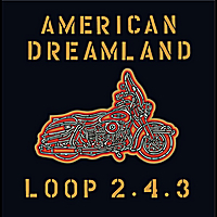 Loop 2.4.3 | American Dreamland