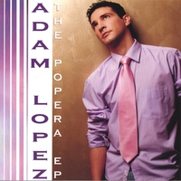Adam Lopez | The Popera E.P
