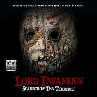 Lord Infamous | Scarecrow Tha Terrible