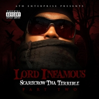 Lord Infamous | Scarecrow Tha Terrible Pt.Two