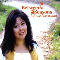JoAnne Lorenzana | Between Seasons
