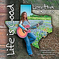 Loretta Callens | Life Is Good