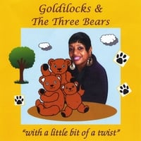 Loretta Haynes | Goldie Locks and the Three Bears (With a Little Bit of a Twist)