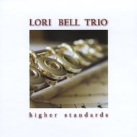 Lori Bell Trio | Higher Standards